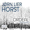Ordeal Audiobook by Jørn Lier Horst Narrated by Saul Reichlin