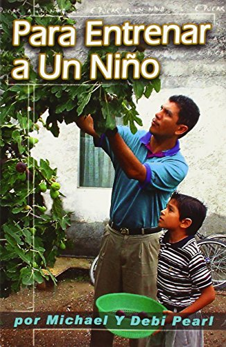 Para Entrenar a un Nino (Spanish Edition) [Michael Pearl] (Tapa Blanda)