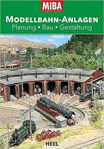Buch MIBA Modellbahn-Anlagen: Planung – Bau – Gestaltung