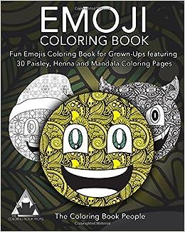 amazoncom emoji coloring book fun emojis coloring book for grown ups featuring 30 paisley henna and mandala coloring pages emoji coloring book for - Coloring Book Fun