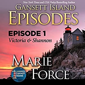 Episode 1: Victoria & Shannon (Gansett Island Series) Audiobook