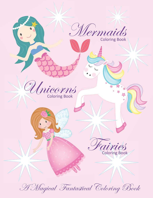 - Unicorns Coloring Book Mermaids Coloring Book And Fairies Coloring