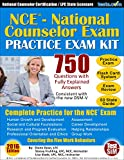 National Counselor Exam (NCE) Practice Exam Kit: 750 Questions with Fully Explained Answers