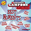 National Lampoon Radio Hour: Best Moments