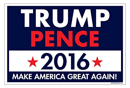 Amazon.com : Imagine This Yd Sign - Trump Pence : Patio, Lawn & Garden