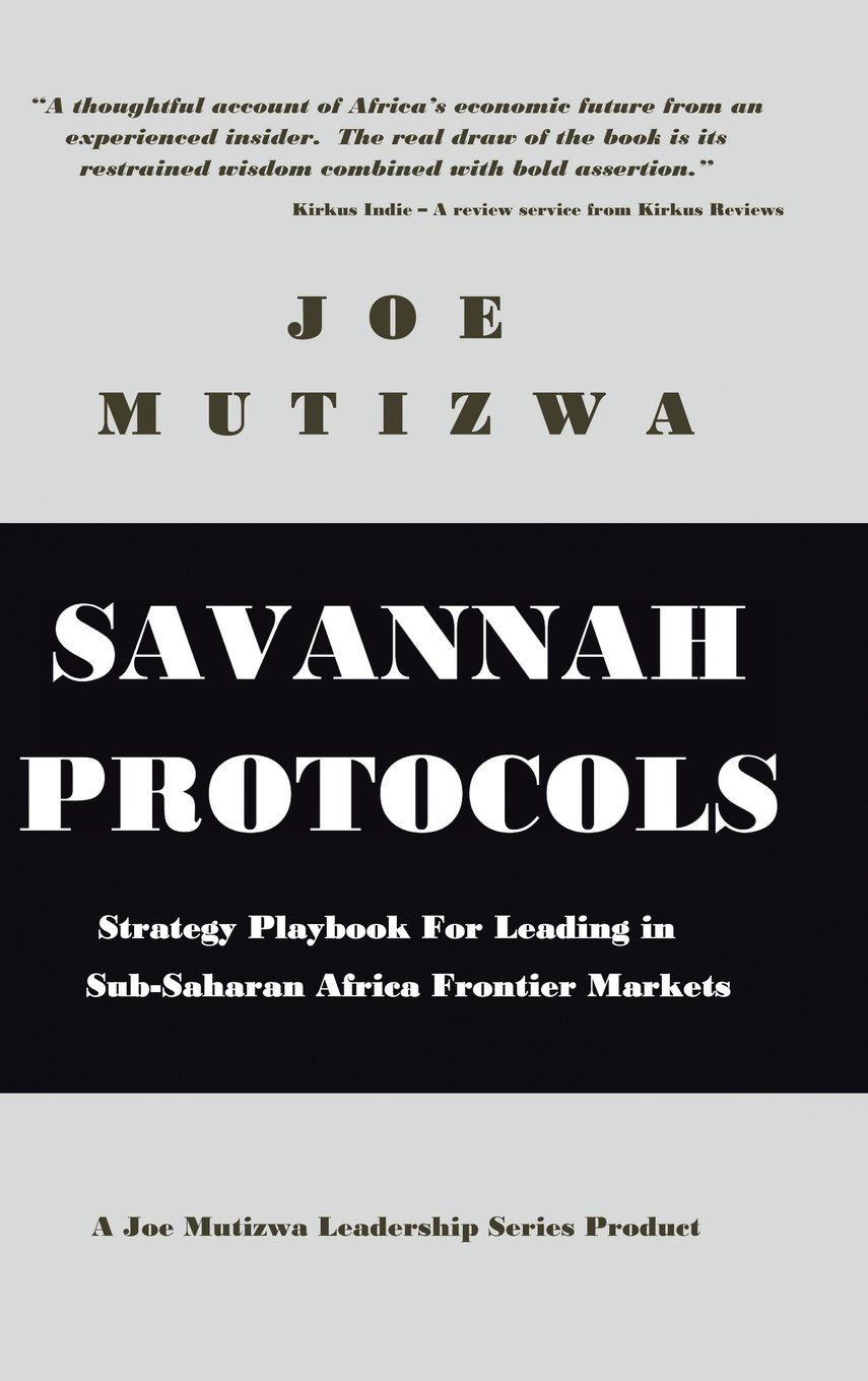 Savannah Protocols: Strategy Playbook for Leading in Sub-Saharan Africa Frontier Markets pdf