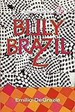 Billy Brazil, Emilio DeGrazia, 0898231302