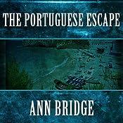 The Portuguse Escape | Ann Bridge