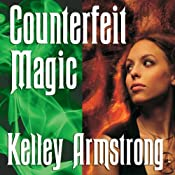 Counterfeit Magic | Kelley Armstrong