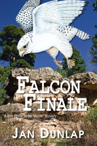 Falcon Finale (Bob White Birder Murder Mysteries Book 4)