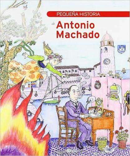 Pequeña historia de Antonio Machado (Petites Històries)