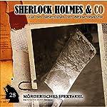 Mörderisches Spektakel (Sherlock Holmes & Co 28)   Markus Duschek