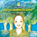 Sethu Learns to Smile | Vinitha Ramchandani