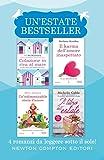 Un'estate bestseller: Colazione in riva al mare-Un' indimenticabile storia d'amore-Il karma dell'amore inaspettato-Il libro dell'estate