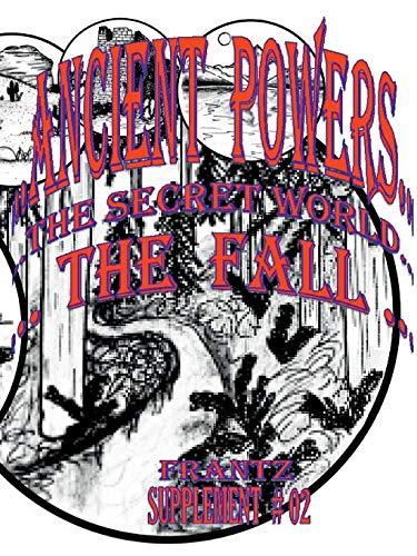 B&W - Ancient Powers - The FALL Micheal Frantz