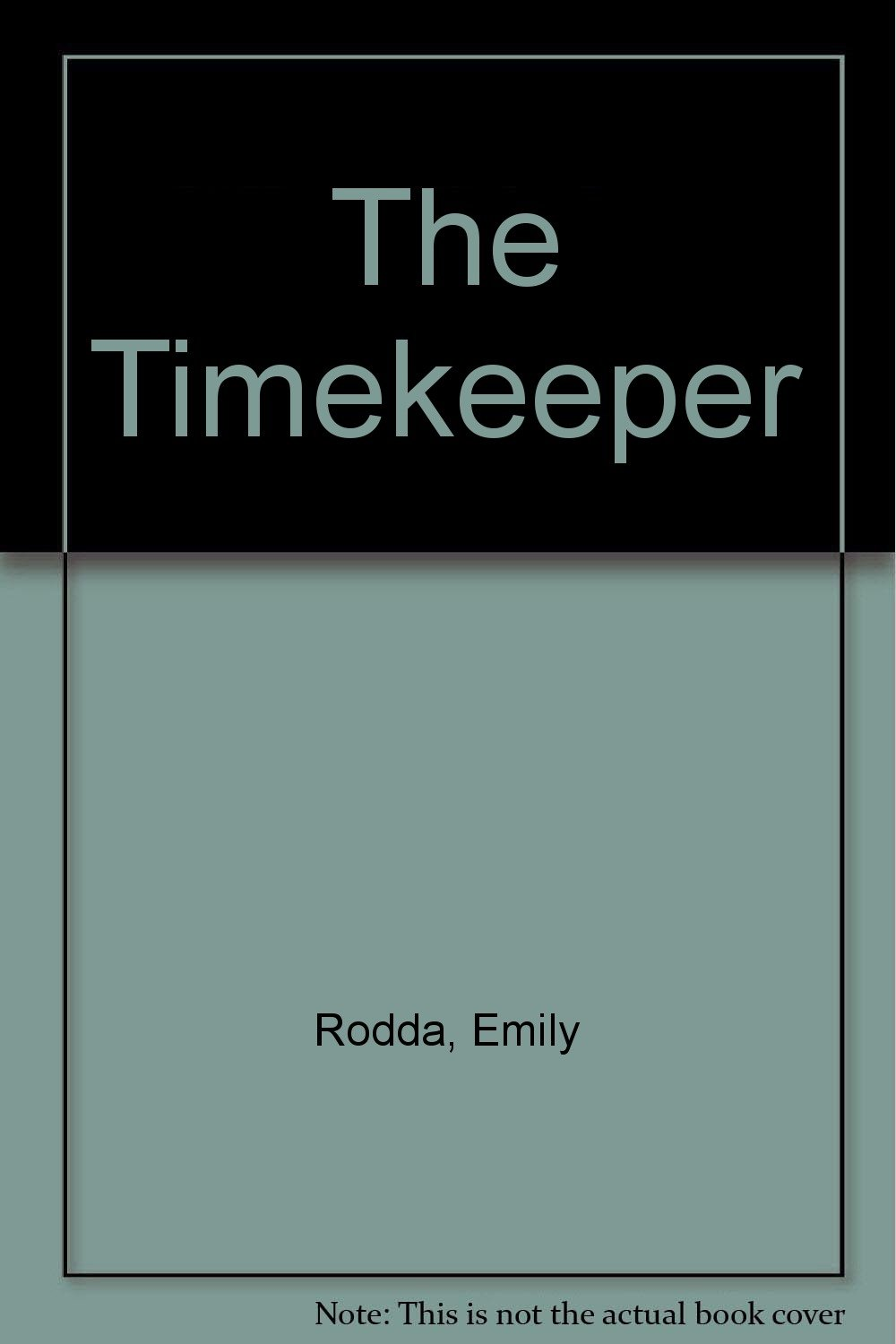 The Timekeeper: Emily Rodda, Noela Young: 9780688124489: Amazon: Books