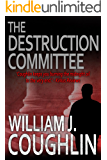 The Destruction Committee