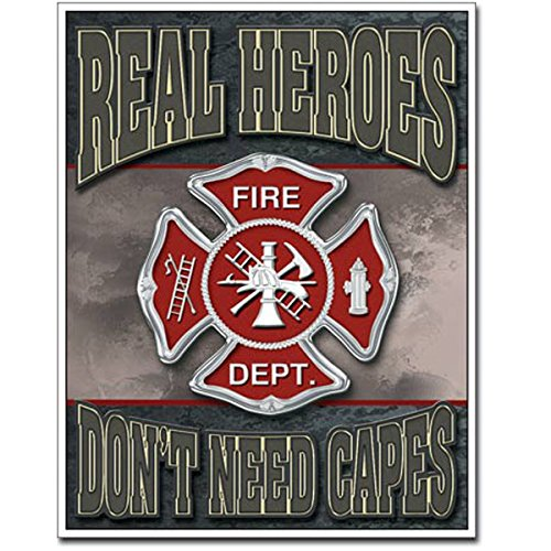 Heroes Dont Need Capes Fire Department Tin Sign 12.5 x 16