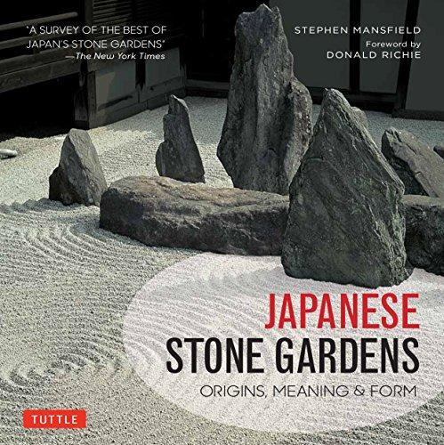 Japanese Stone Gardens: Origins, Meaning, Form (Rock Japanese Garden Design)