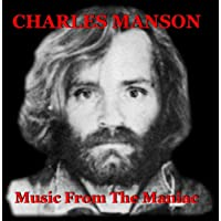 CHARLES MANSON: Music From The Maniac