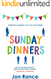 Sunday Dinners: A bittersweet comedy about parenthood, marriage, love, life and roast dinners.