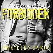 Forbidden: Linc & Raven, Book 1 (A Stepbrother Novella) | Danielle Jamie