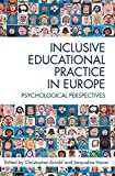 img - for Inclusive Educational Practice in Europe: Psychological perspectives book / textbook / text book