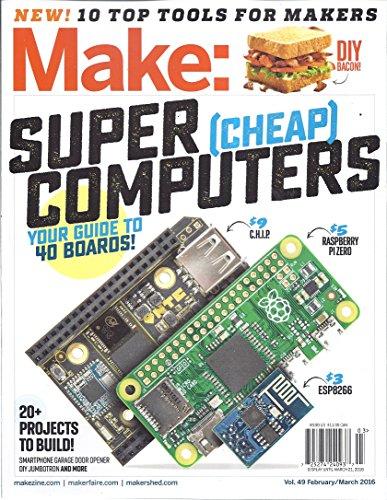 make-magazine-volume-40-february-march-2016-super-cheap-computers
