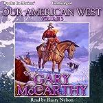 Our American West, Vol. 3 | Gary McCarthy