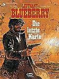 Blueberry 24 Die letzte Karte