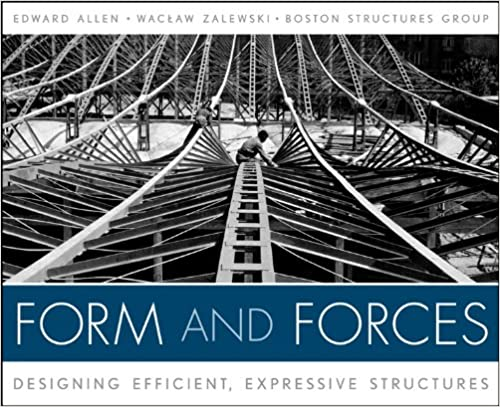 Amazon form and forces designing efficient expressive amazon form and forces designing efficient expressive structures ebook edward allen waclaw zalewski kindle store fandeluxe Choice Image