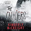 The Outliers Audiobook by Kimberly McCreight Narrated by Phoebe Strole