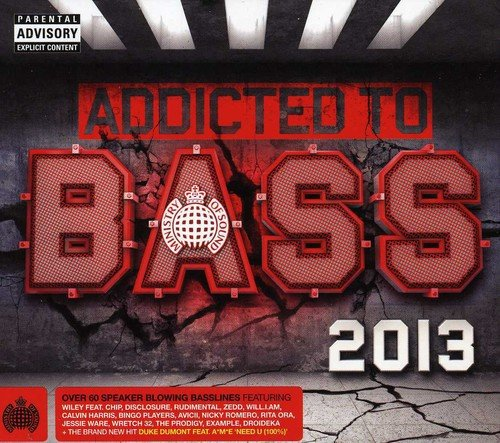 Ministry of Sound: Addicted to Bass 2013 / Various