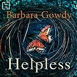 Helpless | Barbara Gowdy