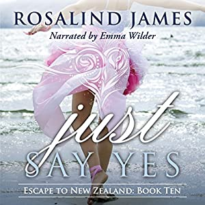 Just Say Yes Audiobook
