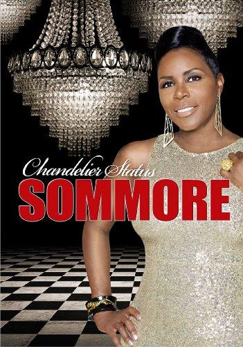 sommore-chandelier-status