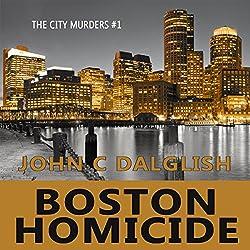 Boston Homicide: A Clean Suspense Mystery