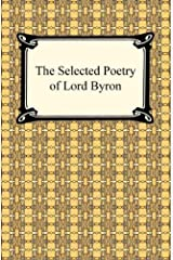 The Selected Poetry of Lord Byron Kindle Edition