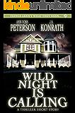 Wild Night Is Calling