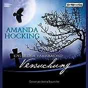 Versuchung (Unter dem Vampirmond 1) | Amanda Hocking