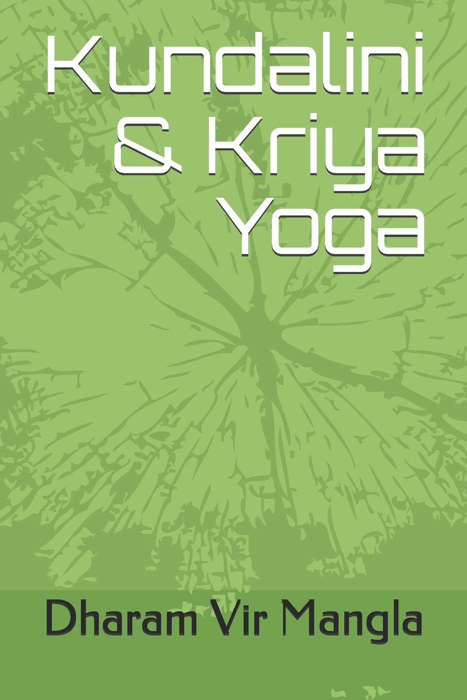 Kundalini & Kriya Yoga: Amazon.es: Dharam Vir Mangla, RAJU ...