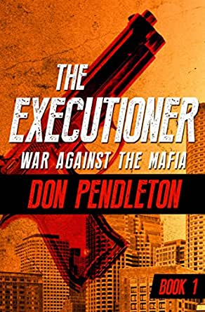 War against the mafia the executioner book 1 kindle edition by digital list price 899 fandeluxe Image collections