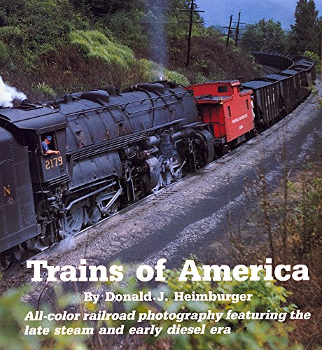 Trains of America: All-color railroad photography featuring the late steam and early diesel - Aviators Diesel