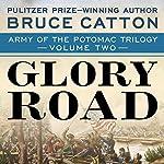 Glory Road | Bruce Catton