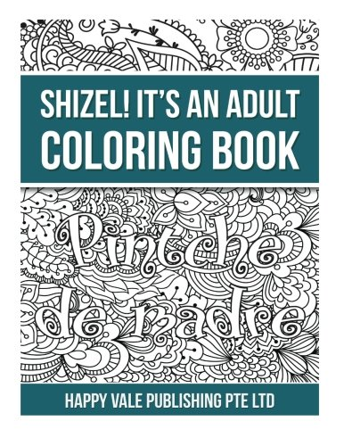 Shizel! It?s An Adult Coloring Book (Spanish Edition)