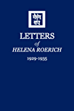Letters of Helena Roerich Vol.I (1929-1935) (English Edition)