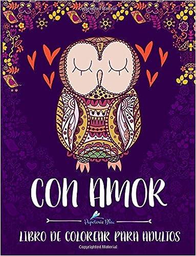 Con Amor: Libro De Colorear Para Adultos: Amazon.es: Papeterie Bleu ...