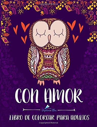 Con Amor: Libro De Colorear Para Adultos Tapa blanda – 5 jun 2016 Papeterie Bleu 1533575231 Gold & Other Metals