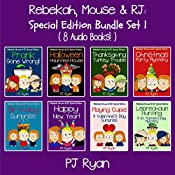 Rebekah, Mouse, & RJ: Special Edition Bundle Set 1: 8 Short Stories for Kids Who like Mysteries, Pranks and Lots of Fun! | PJ Ryan