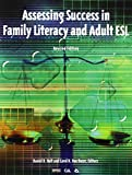 Assessing Success in Family Literacy and Adult ESL 9781887744515